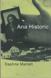 Ana Historic by Daphne Marlatt