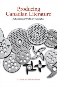 An Introduction to Producing and Evaluating Canadian Texts